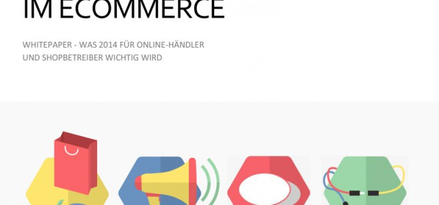 Entwicklungen im eCommerce 2014