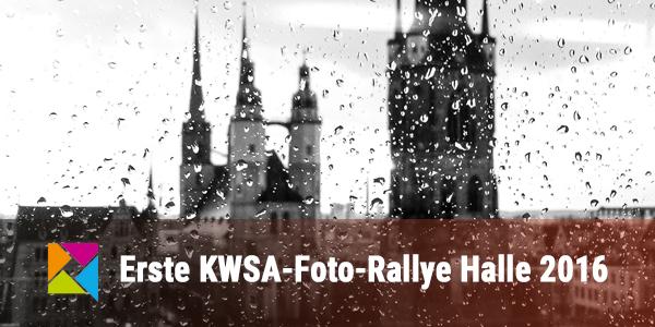 Die erste KWSA-Fotorallye in Halle